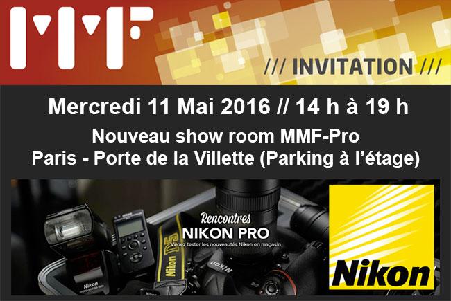 Invitation aux rencontres Nikon Pro chez MMF