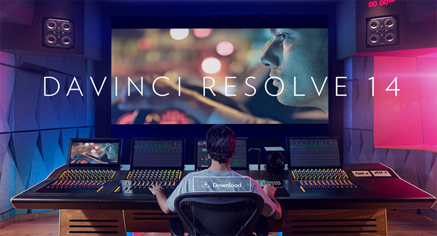 Le nouveau DaVinci Resolve 14.